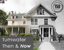 Tumwater Then & Now 2