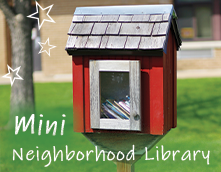 Mini Neighborhood Library